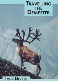 Travelling the Dempster by John Neville (Book)